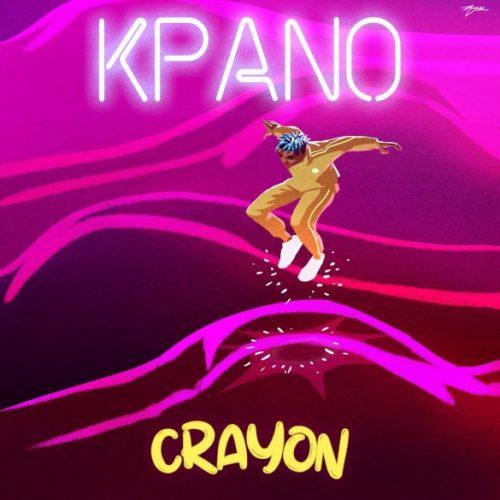 Crayon Kpano artwork 585x585 1 - #Nigeria: Video: Crayon – Kpano (Dir By Clarence Peters)