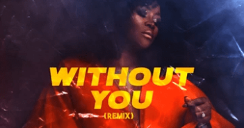 DJ Tunez   Without You Remix Ft Omawumi artwork 351x185 - #Nigeria: Music: DJ Tunez – Without You (Remix) ft. Omawumi
