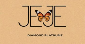 Diamond Platnumz Jeje Artwork 351x185 - #Tanzania: Video: Diamond Platnumz – Jeje (Dir by Kenny)