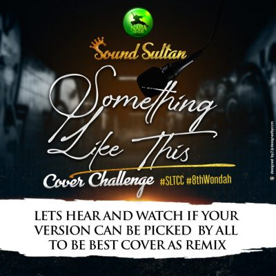 Sound Sultan Something Like This Art - #Nigeria: Music: Sound Sultan – Something Like This