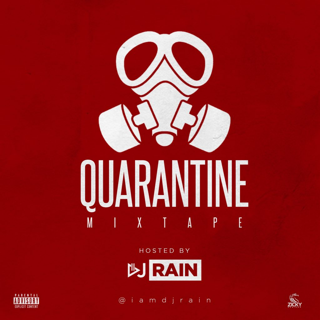 dj rain quarantine mixtape 1024x1024 - #Nigeria: Music: Dj Rain - Quarantine Mix