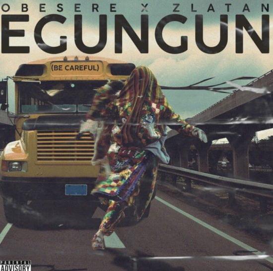 248BE479 B658 4F02 A33F 768B01FA8C04 - #Nigeria: Music: Zlatan X Obesere – Egungun