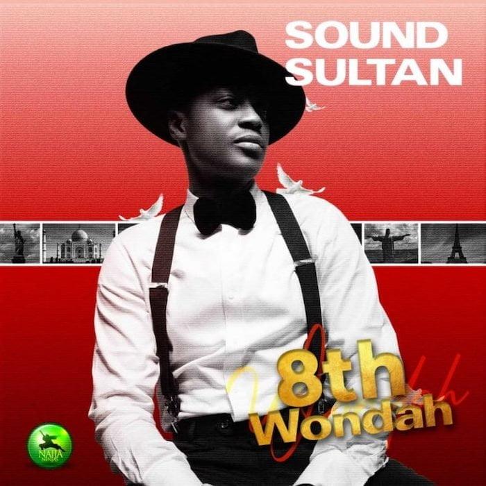 8th Wonda cover - #Nigeria: Music: Sound Sultan Ft. Peruzzi – Ginger