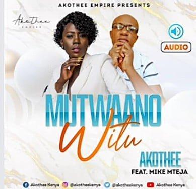 Akothee Ft Mike Mteja   Mutwaano Witu - #Kenya: Music: Akothee Ft. Mike Mteja – Mutwaano Witu