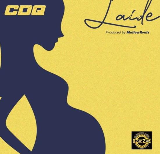 CF249519 D92D 4CB6 81EB F638414772AA - #Nigeria: Music: CDQ – Laide