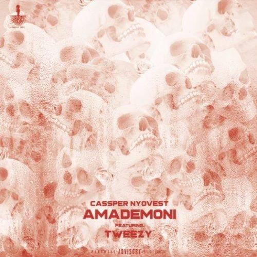 Download Cassper Nyovest ft Tweezy Amademoni mp3 download - #South Africa: Music: Cassper Nyovest ft. Tweezy – Amademoni