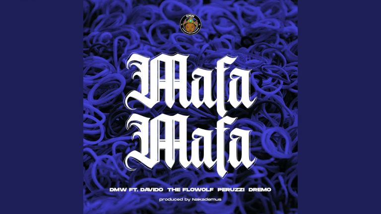 Download DMW ft Davido The Flowolf Peruzzi Dremo Mafa Mafa mp3 download 768x432 1 - #Nigeria: Music: DMW ft. Davido, The Flowolf, Peruzzi & Dremo – Mafa Mafa