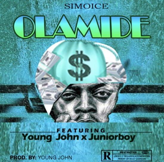 ECB22204 8069 4DD3 A169 71FD1FD7F43A - #Nigeria: Music: Simoice – Olamide ft. Young John x Juniorboy