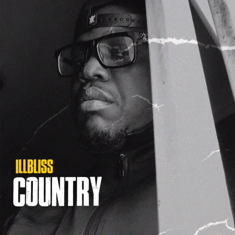Illbliss   Country - #Nigeria: Music: Illbliss – Country