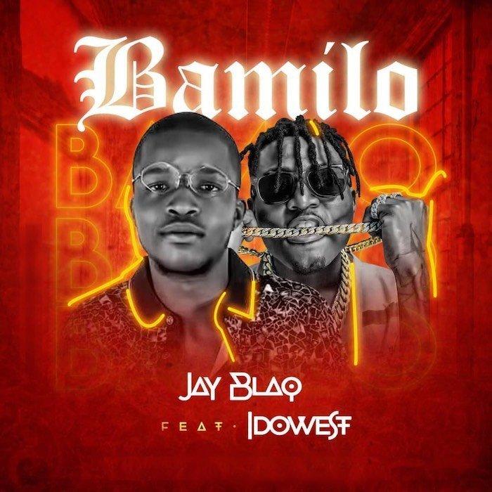JAYBLAQ ARTWORK - #Nigeria: Music: Jay Blaq Ft. Idowest – Bamilo