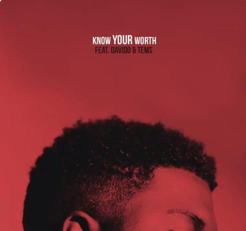 Khalid Ft Davido Tems   Know Your Worth KYW Remix - #Intl: Music: Khalid Ft. David x Tems – Know Your Worth (KYW Remix)