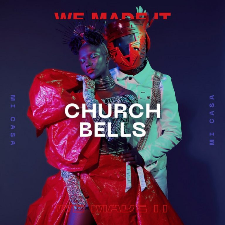 Mi Casa – Church Bells - #South Africa: Music: Mi Casa – Church Bells