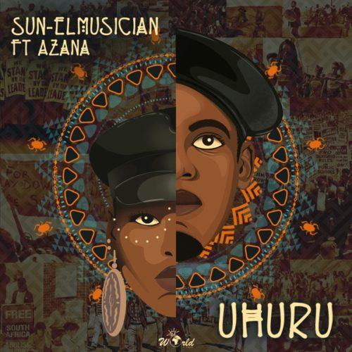 Sun El Musician Uhuru ft Azana - #South African: Music: Sun-El Musician – Uhuru Ft. Azana