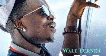 Wale Turner Abi artwork 351x185 - #Nigeria: Music: Wale Turner – Abi (Prod. by Spellz)