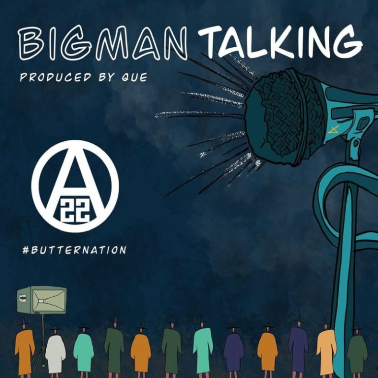 ajebutter22 big man talking artwork 768x768 1 - #Nigeria: Music: Ajebutter22 – Big Man Talking