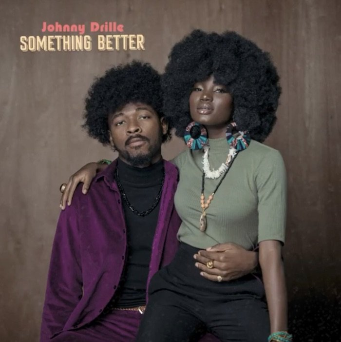 johnny - #Nigeria: Music: Johnny Drille – Something Better