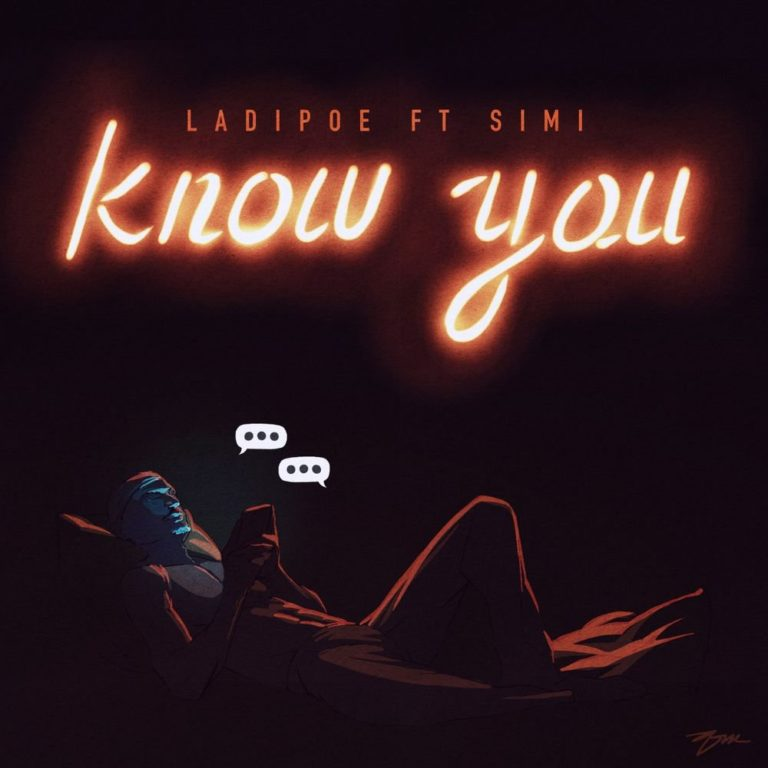 ladipoe Know You artwork 768x768 1 - #Nigeria: Music: LadiPoe – Know You ft. Simi