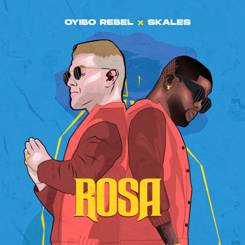 Oyibo Rebel   Rosa Ft Skales Naijaremix - #Nigeria: Music: Oyibo Rebel – Rosa Ft. Skales