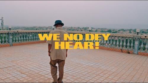 VIDEO Manifest   We No Dey Hear Ft Kelvyn Boy Kel P Naijaremix - #Ghana: Video: M.anifest – We No Dey Hear Ft. Kelvyn Boy, Kel P