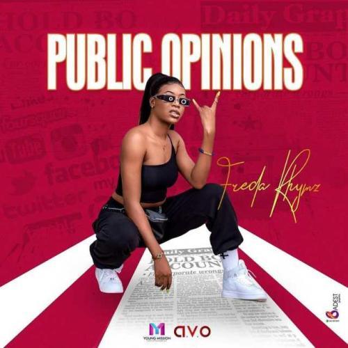 Freda Rhymz   Public Opinions Naijaremix - #Ghana: Music: Freda Rhymz – Public Opinions