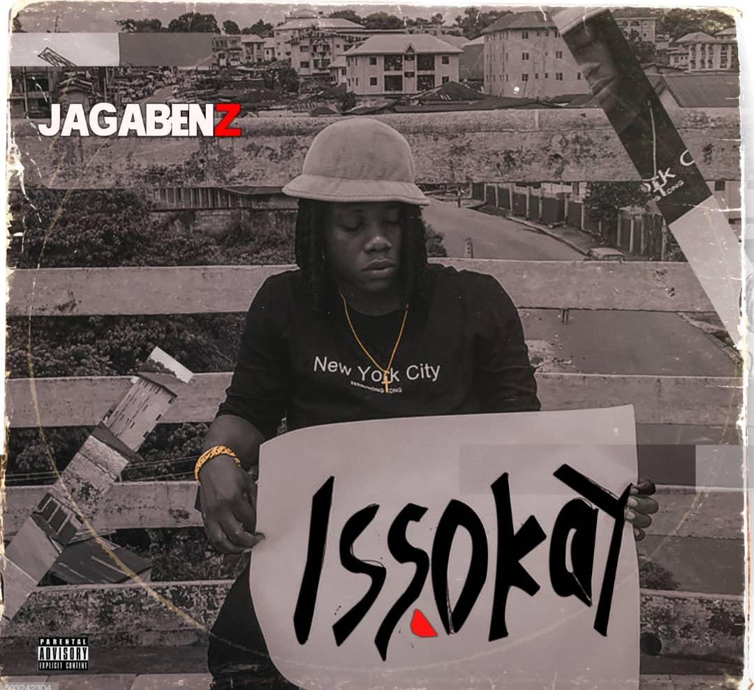 IMG 20200607 WA0001 - #Nigeria: Music: Jagabenz - Issokay (Prod By Bwoy Troy)