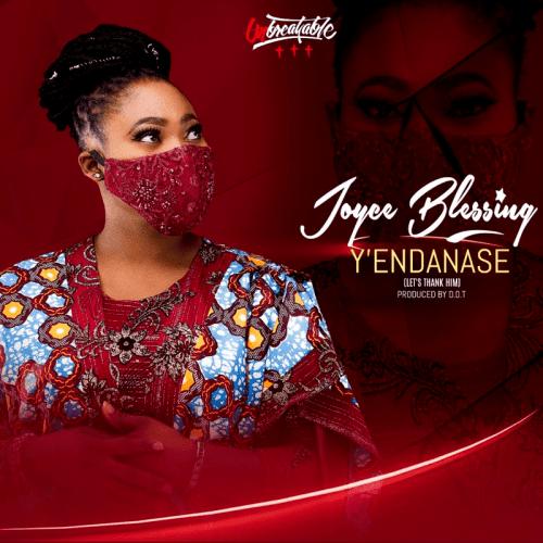 Joyce Blessing   YEndanase Naijaremix - #Ghana: Music: Joyce Blessing – Y'Endanase