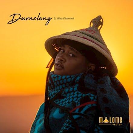 Malome Vector   Dumelang Ft Blaq Diamond Naijaremix - #Nigeria: Music: Malome Vector – Dumelang Ft. Blaq Diamond