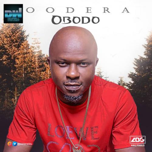 Oodera   Obodo Prod By Kezyklef Naijaremix - #Nigeria: Music: Oodera – Obodo (Prod By Kezyklef)