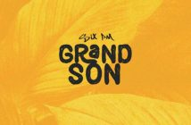 unnamed 19 214x140 - #Nigeria: Music: Six Pm - Grandson @sixpmindbuildin