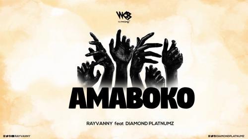 Rayvanny Amaboko   Ft Diamond Platnumz Naijaremix - #Tanzania: Music: Rayvanny - Amaboko Ft. Diamond Platnumz