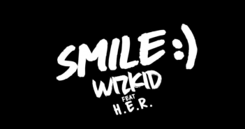 Smile artwork 351x185 - #Nigeria: Music: Wizkid – Smile ft. H.E.R.
