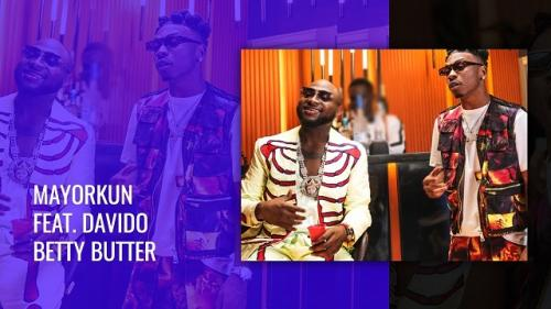 VIDEO Mayorkun Ft Davido   Betty Butter Naijaremix - #Nigeria: Video: Mayorkun Ft. Davido – Betty Butter