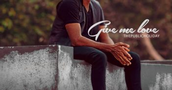IMG 20200815 WA0069 2 351x185 - #Nigeria: Music: Thepublicholiday - Gimme Love @thepublicholiday_