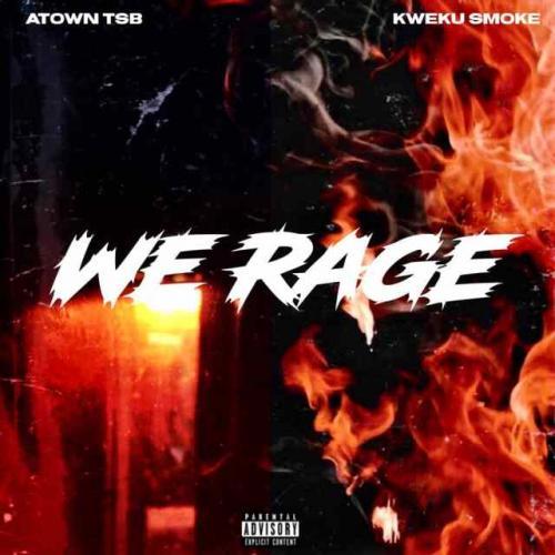 Kweku Smoke x Atown TSB   Rage  Naijaremix - #Ghana: Music: Kweku Smoke x Atown TSB – Factxx Only Ft. Joey B