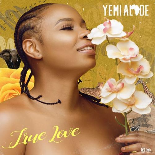 Yemi Alade   True Love Naijaremix - #Nigeria: Music: Yemi Alade – True Love