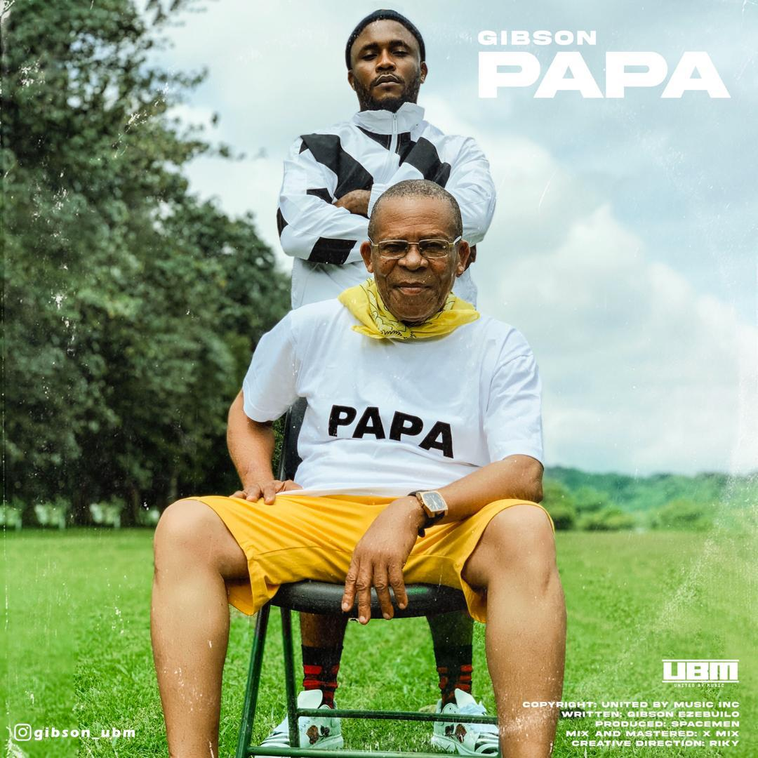 IMG 20200913 WA0000 - #Nigeria: Music: Gibson - Papa