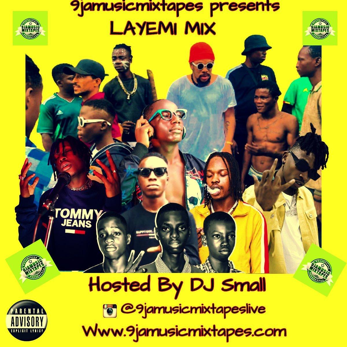 LAYEMI MIX1 - #Mixtape: DJ Small a.k.a 'Kuru ibile - Layemi Mix vol.1