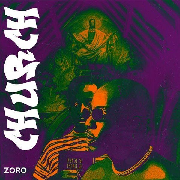 Zoro Church - #Nigeria: Music: Zoro – Church