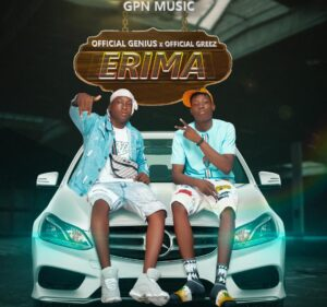 image - #Nigeria: Music: Official Genius - Erima ft Official Greez