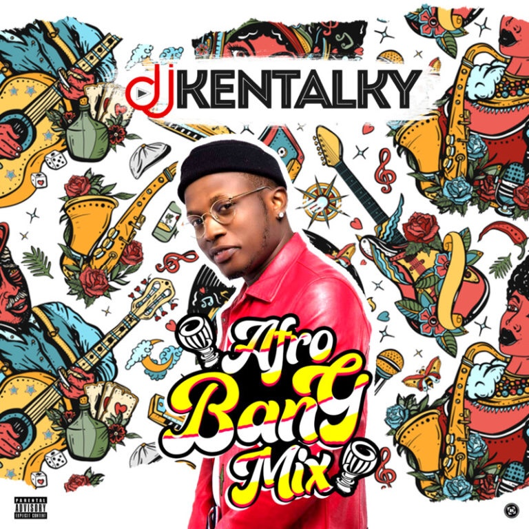 img 6650 - MIXTAPE: DJ Kentalky – Afro Bang (Mix)