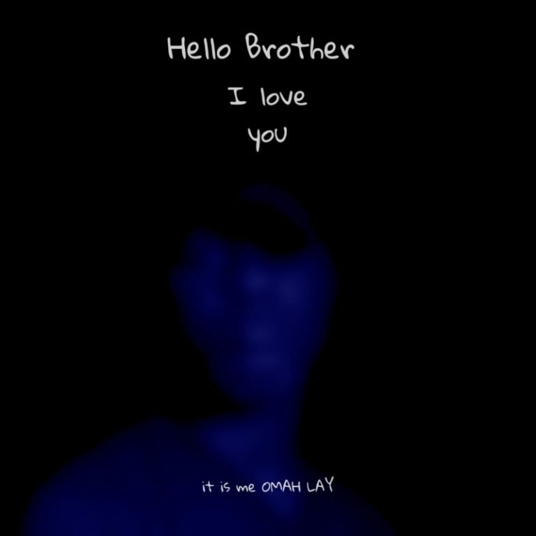Brother artwork 768x768 1 - #Nigeria: Music: Omah Lay – Hello Brother