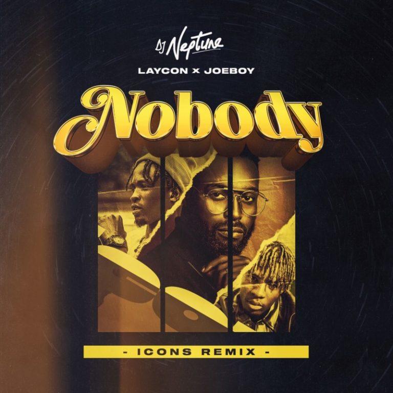 Nobody Icon Remix art 768x768 1 - #Nigeria: Music: DJ Neptune – Nobody (Icons Remix) ft. Laycon x Joeboy