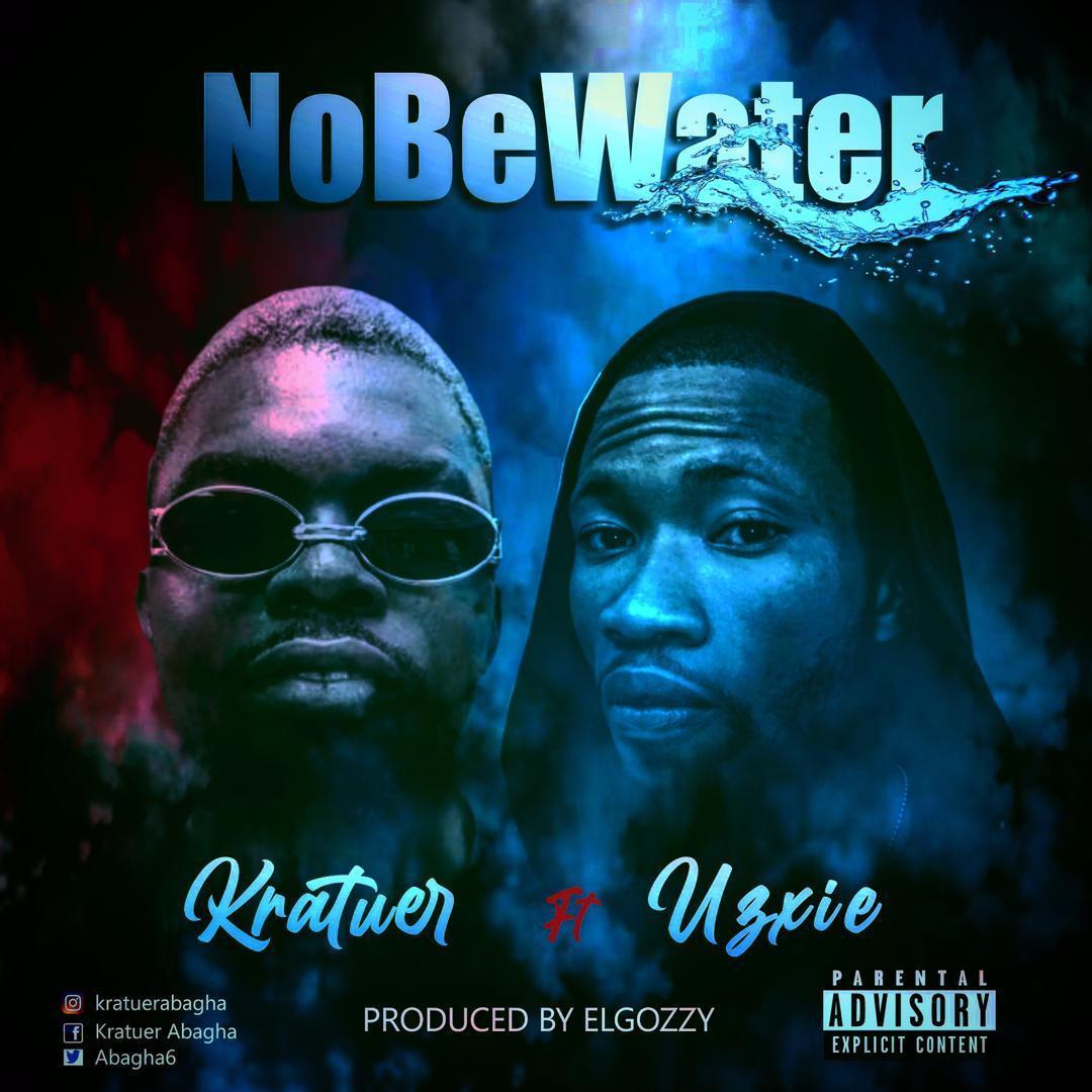 IMG 20201230 WA0008 - #Nigeria: Music: Kratuer ft U3rie - Nobewater