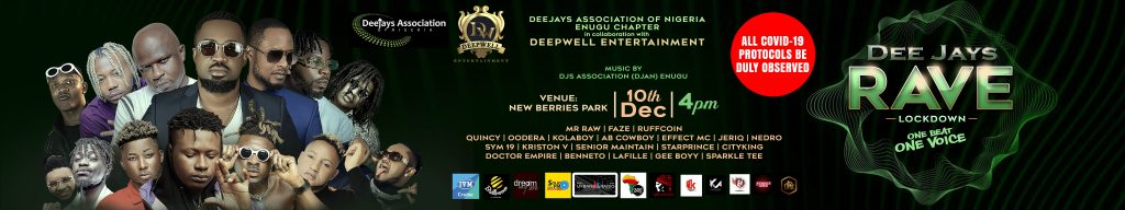 djs rave banner 2 big 1024x192 - Oodera and DeepWell Entertainment partners with DJAN on their Rave even as he hosts All OAPs in Enugu