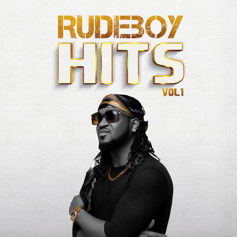 Rudeboy art - #Nigeria: Music: Rudeboy – Rudeboy Hits Vol. 1
