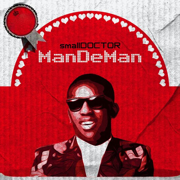 Small Doctor Mandeman - #Nigeria: Music: Small Doctor – Mandeman