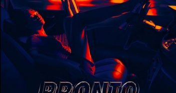 PRONTO 351x185 - #Nigeria: Music: Ajebo Hustlers – Pronto ft. Omah Lay